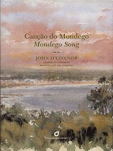 CANÇÃO DO MONDEGO – MONDEGO SONG